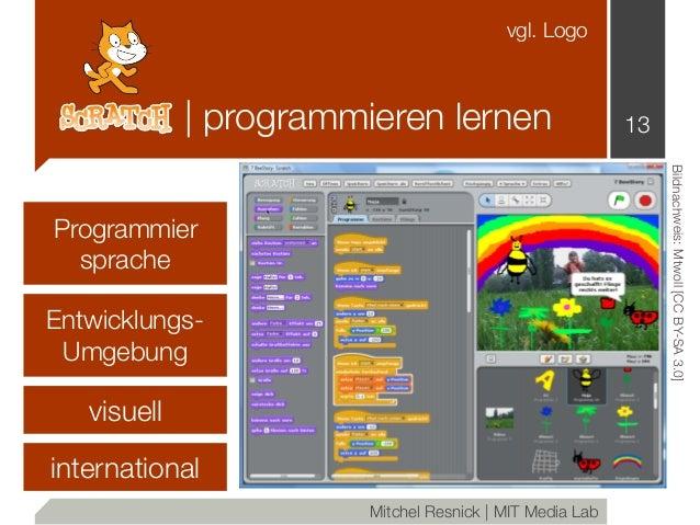   programmieren lernen 13 Mitchel Resnick   MIT Media Lab visuell Bildnachweis:Mtwoll[CCBY-SA3.0] vgl. Logo Programmier sp...
