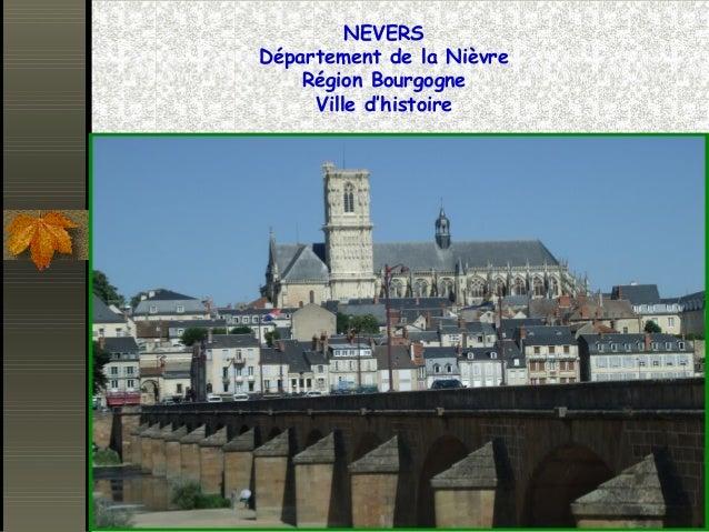 NEVERS Département de la Nièvre Région Bourgogne Ville d'histoire