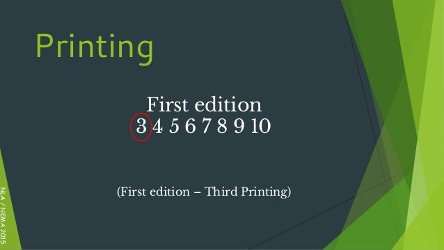 First edition 3 4 5 6 7 8 9 10 (First edition – Third Printing) NLA/NEMA2015 Printing