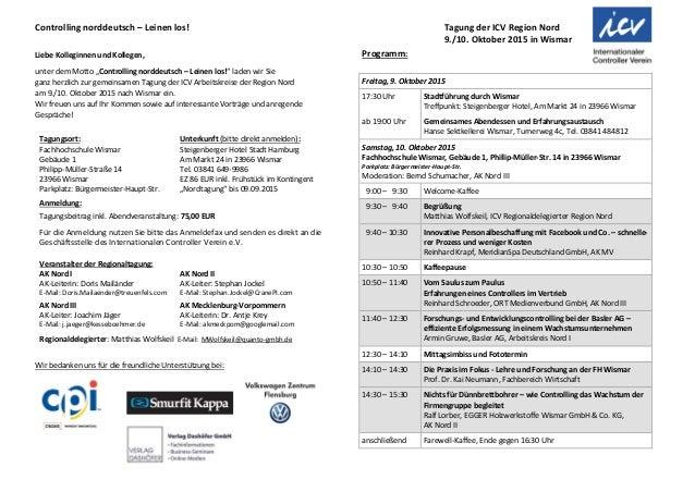 Controlling norddeutsch – Leinen los! Tagung der ICV Region Nord 9./10. Oktober 2015 in Wismar Liebe Kolleginnen und Kolle...
