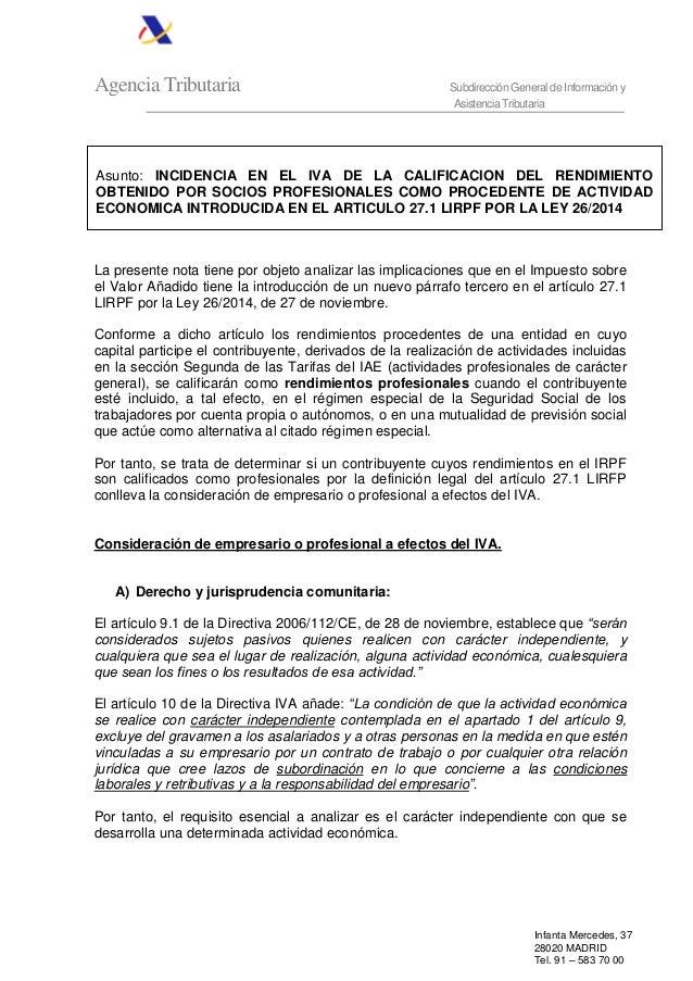 Agencia Tributaria Subdirección General de Información y Asistencia Tributaria Infanta Mercedes, 37 28020 MADRID Tel. 91 –...