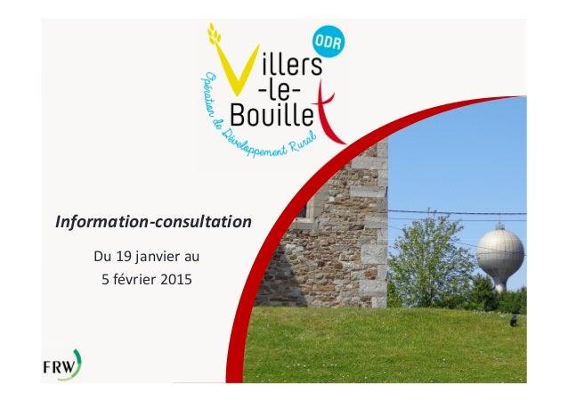 Information-consultation Du 19 janvier au 5 février 2015