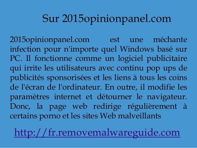 Sur 2015opinionpanel.com 2015opinionpanel.com est une méchante infection pour n'importe quel Windows basé sur PC. Il fonct...
