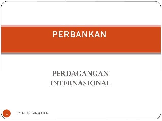 Peran Bank di Indonesia dalam Perdagangan Internasional – Maria Yovinia