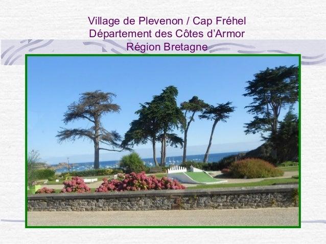 Village de Plevenon / Cap Fréhel Département des Côtes d'Armor Région Bretagne