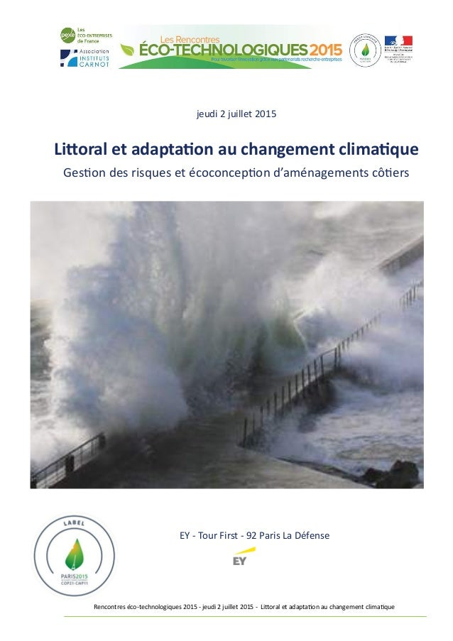 Rencontres éco-technologiques 2015 - jeudi 2 juillet 2015 - Littoral et adaptation au changement climatique jeudi 2 juille...