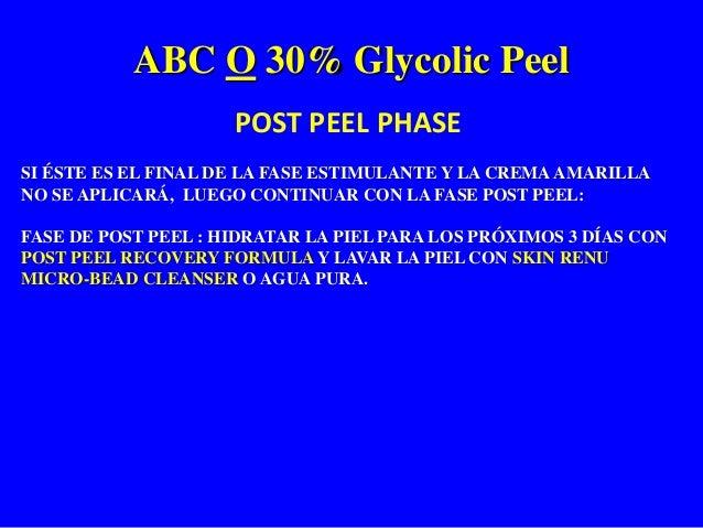 ABC O 30% Glycolic Peel Protocolo POST PEEL RECOVERY FORMULA Tratamiento de Peeling de Fenol. 3 semanas despues com recupe...