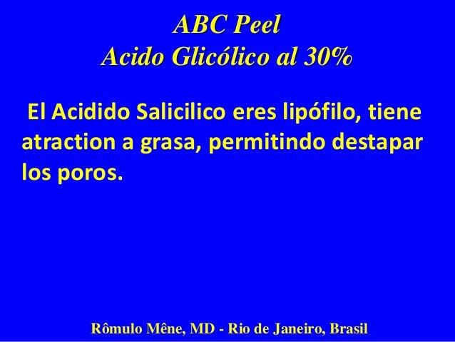 ABC Peel Acido Glicólico al 30% El Acido Glicólico tiene las moléculas más pequeñas en el grupo, así que es capaz de penet...
