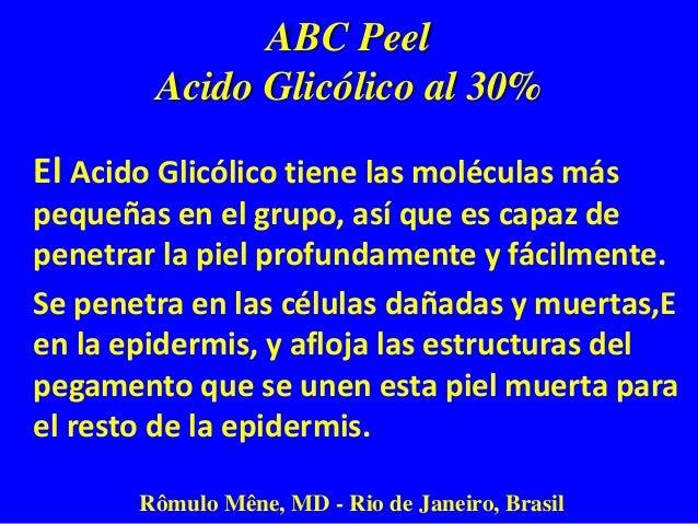BEFORE AFTER 30 DAYS: 2 A B C PEEL AND HOME USING OF LIGHTENING CREAM Rômulo Mêne, MD - Rio de Janeiro - Brazil A B C PEEL...