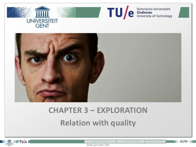 16/43 www.janclaes.info INTRODUCTION VISUALIZATION EXPLORATION THEORIZATION CONCLUSION CHAPTER 3 – EXPLORATION Relation wi...