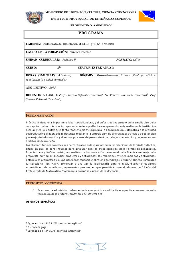 """MINISTERIO DE EDUCACIÓN, CULTURA, CIENCIA Y TECNOLOGÍA INSTITUTO PROVINCIAL DE ENSEÑANZA SUPERIOR """"FLORENTINO AMEGHINO"""" PR..."""