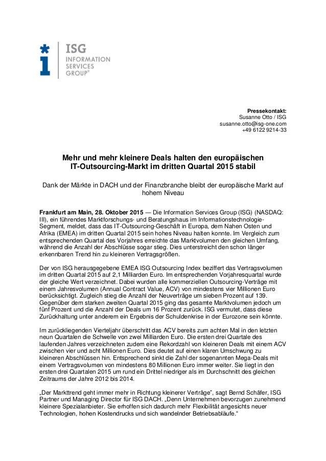 Pressekontakt: Susanne Otto / ISG susanne.otto@isg-one.com +49 6122 9214-33 Mehr und mehr kleinere Deals halten den europä...