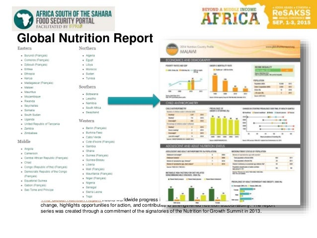 Global Nutrition Report This Global Nutrition Report tracks worldwide progress in improving nutrition status, identifies b...