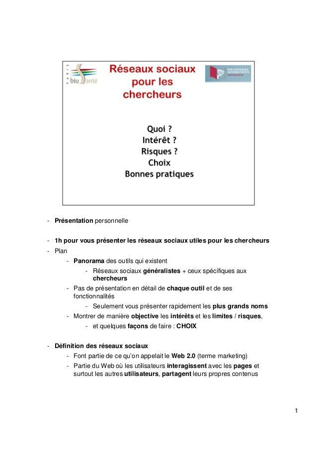 - Présentation personnelle - 1h pour vous présenter les réseaux sociaux utiles pour les chercheurs - Plan - Panorama des o...