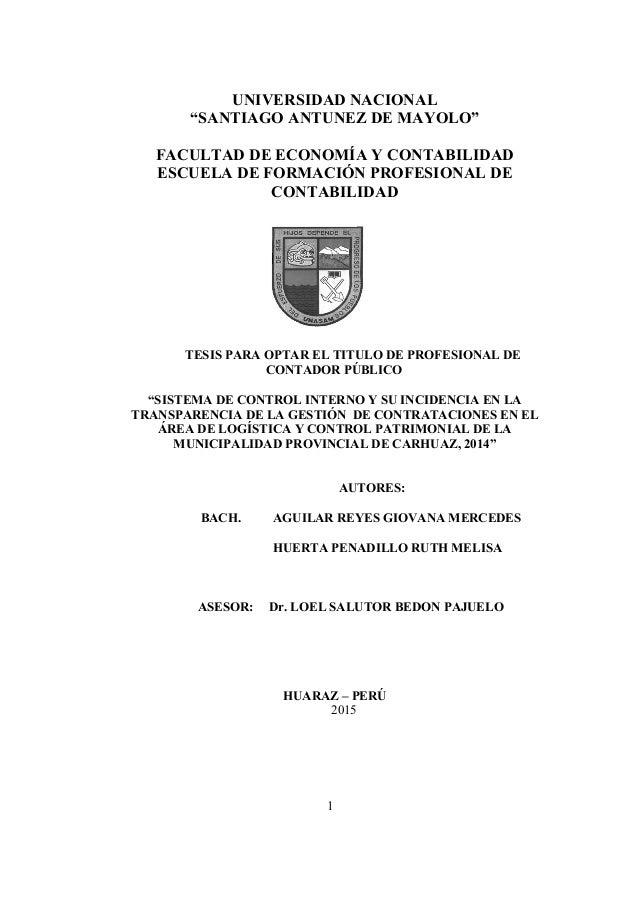 """1 UNIVERSIDAD NACIONAL """"SANTIAGO ANTUNEZ DE MAYOLO"""" FACULTAD DE ECONOMÍA Y CONTABILIDAD ESCUELA DE FORMACIÓN PROFESIONAL D..."""