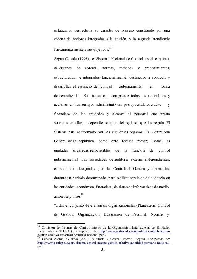 31 enfatizando respecto a su carácter de proceso constituido por una cadena de acciones integradas a la gestión, y la segu...