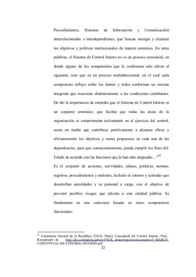 20 Contraloría General de la República (2014). Marco Conceptual del Control Interno. Perú. Recuperado de: http://doc.contr...