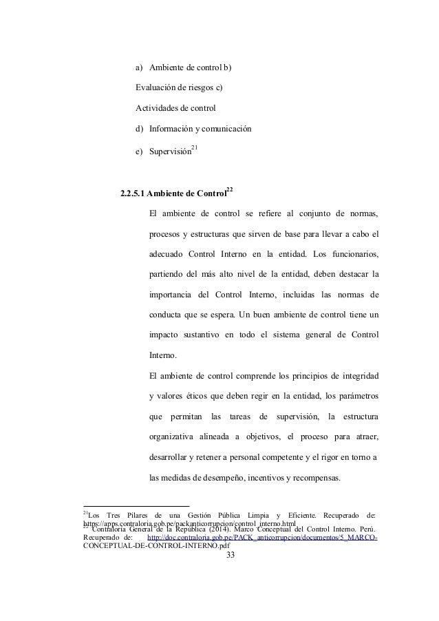 22 Contraloría General de la República (2014). Marco Conceptual del Control Interno. Perú. Recuperado de: http://doc.contr...
