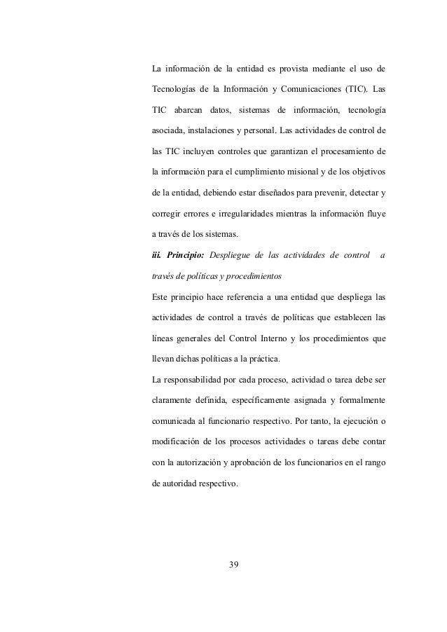 39 La información de la entidad es provista mediante el uso de Tecnologías de la Información y Comunicaciones (TIC). Las T...