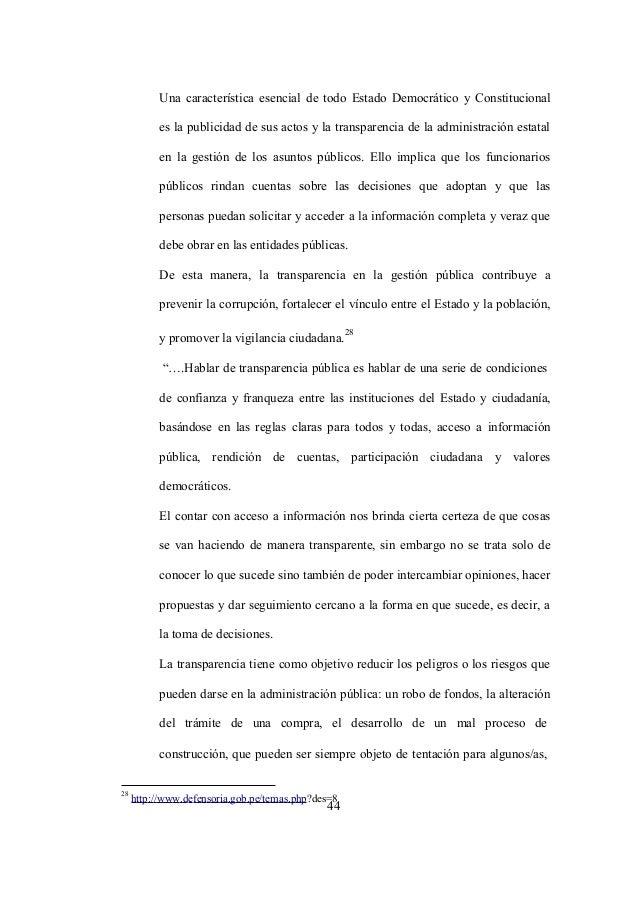 44 Una característica esencial de todo Estado Democrático y Constitucional es la publicidad de sus actos y la transparenci...