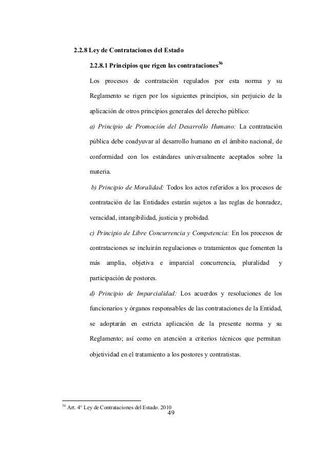 49 2.2.8 Ley de Contrataciones del Estado 2.2.8.1 Principios que rigen las contrataciones 36 Los procesos de contratación ...