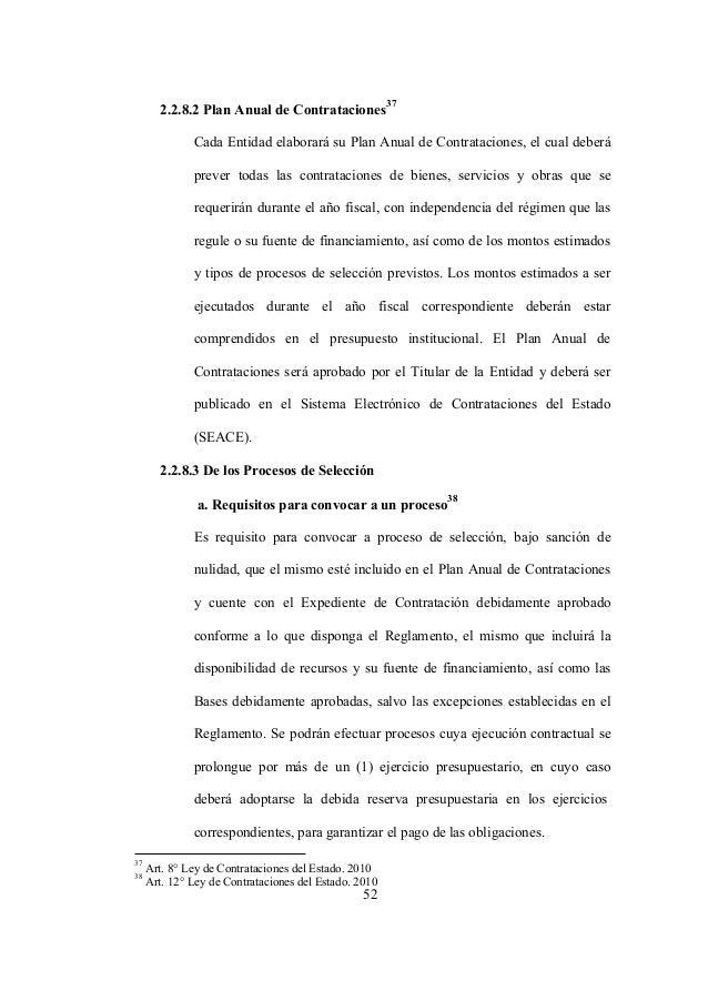 52 2.2.8.2 Plan Anual de Contrataciones 37 Cada Entidad elaborará su Plan Anual de Contrataciones, el cual deberá prever t...
