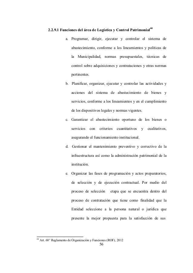44 Art. 68° Reglamento de Organización y Funciones (ROF), 2012 56 2.2.9.1 Funciones del área de Logística y Control Patrim...