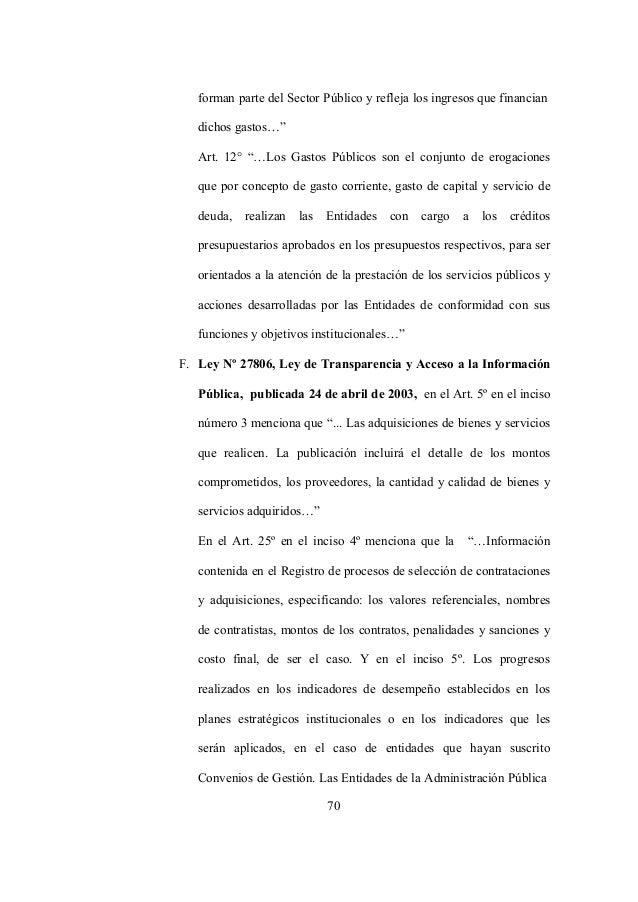 """70 forman parte del Sector Público y refleja los ingresos que financian dichos gastos…"""" Art. 12° """"…Los Gastos Públicos son..."""
