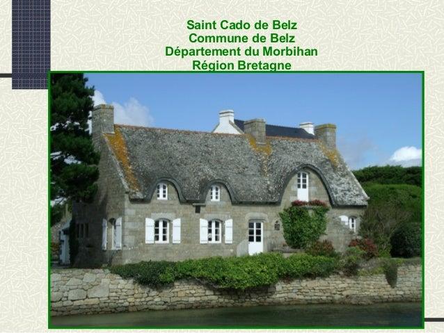 Saint Cado de Belz Commune de Belz Département du Morbihan Région Bretagne
