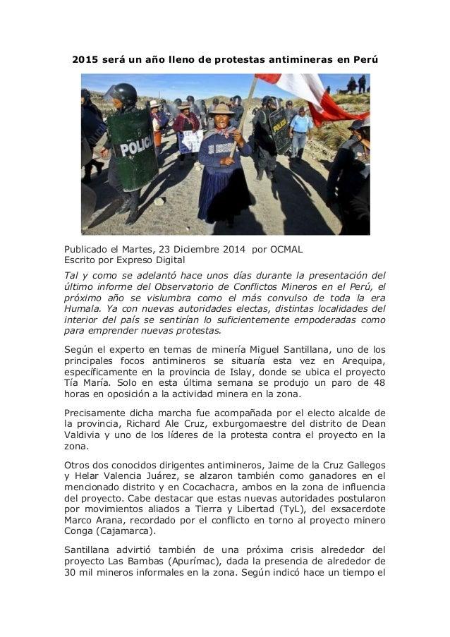 2015 será un año lleno de protestas antimineras en Perú Publicado el Martes, 23 Diciembre 2014 por OCMAL Escrito por Expre...