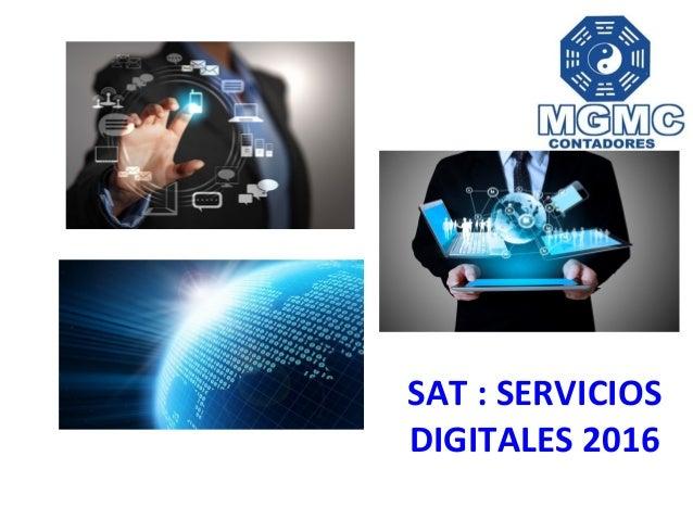 SAT : SERVICIOS DIGITALES 2016