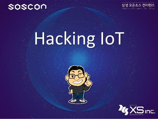 Hacking IoT