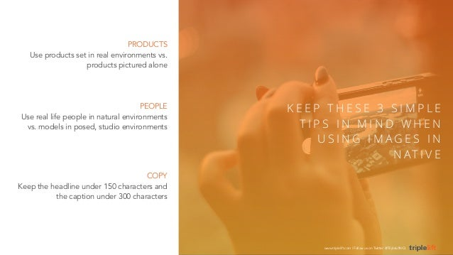 PRODUCTS  Use products set in real environments vs.  products pictured alone  PEOPLE  Use real life people in natural envi...