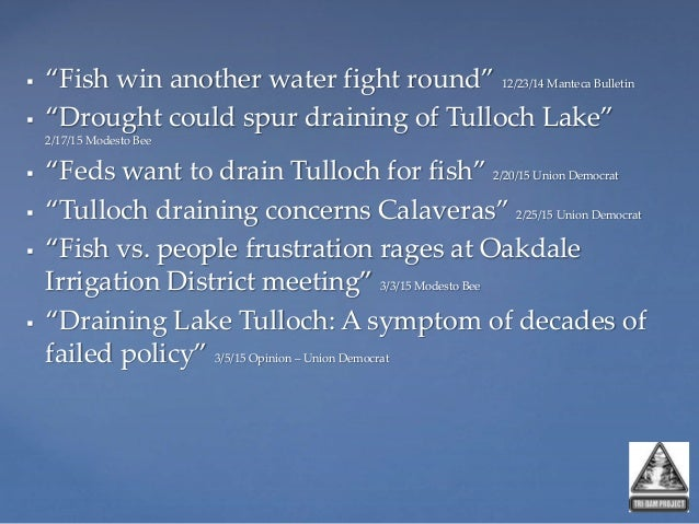 Tulloch Reservoir and the Drought of 2012-201? Slide 3