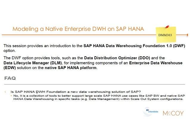 Modeling a Native Enterprise DWH on SAP HANA DMM303
