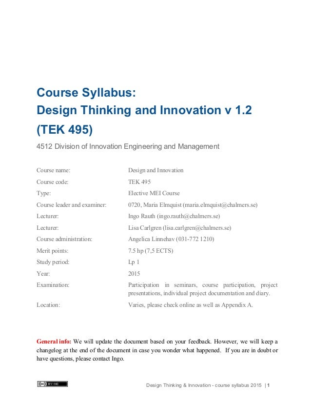 Course Syllabus:  Design Thinking and Innovation v 1.2  (TEK 495)  4512 Division of Innovation Engineering and M...