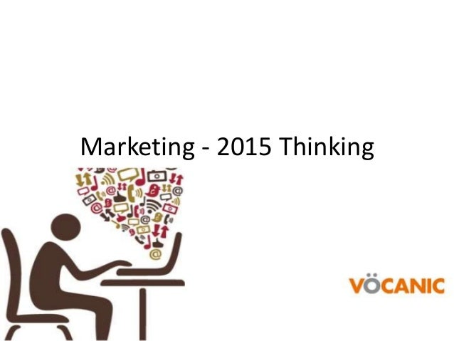 Marketing - 2015 Thinking