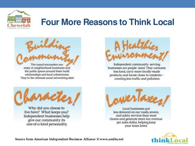 Four More Reasons to Think Local Source from American Independent Business Alliance @ www.amiba.net