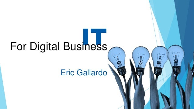 ITFor Digital Business Eric Gallardo