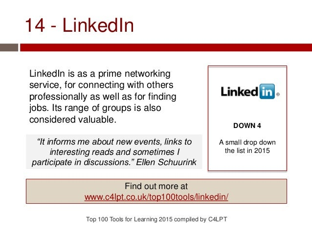 14 - LinkedIn LinkedIn is as a prime networking service, for connecting with others professionally as well as for finding ...
