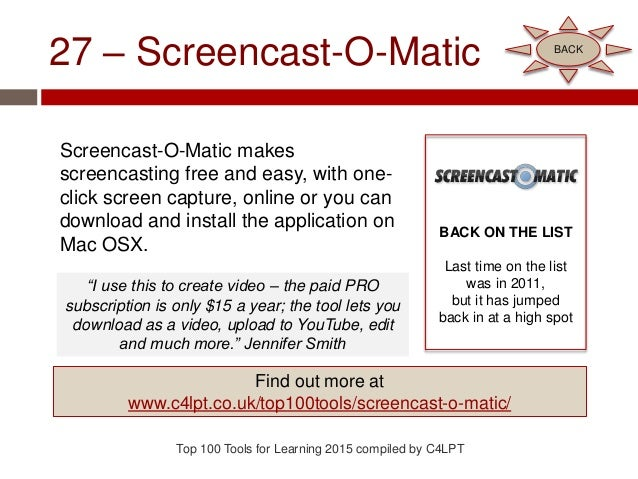 27 – Screencast-O-Matic Screencast-O-Matic makes screencasting free and easy, with one- click screen capture, online or yo...