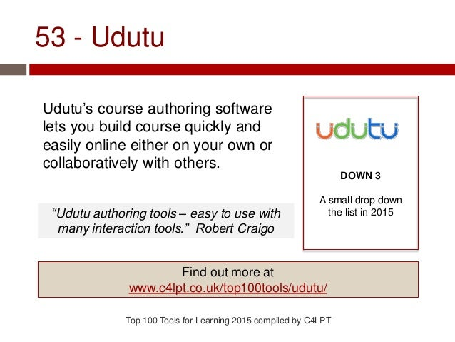 53 - Udutu Udutu's course authoring software lets you build course quickly and easily online either on your own or collabo...