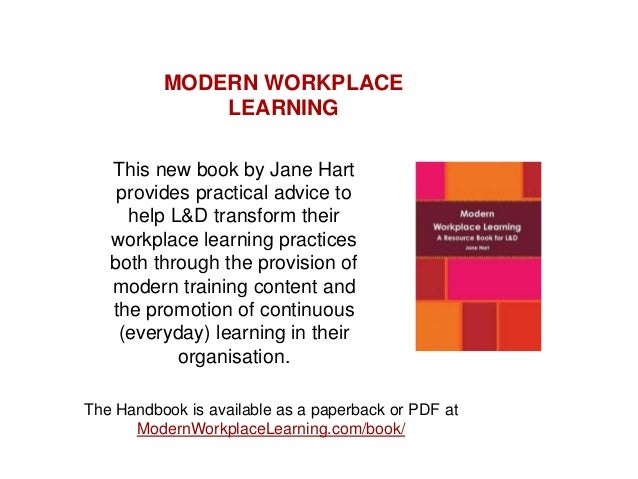 This new book by Jane Hart provides practical advice to help L&D transform their workplace learning practices both through...