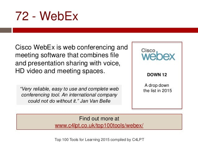 72 - WebEx Cisco WebEx is web conferencing and meeting software that combines file and presentation sharing with voice, HD...
