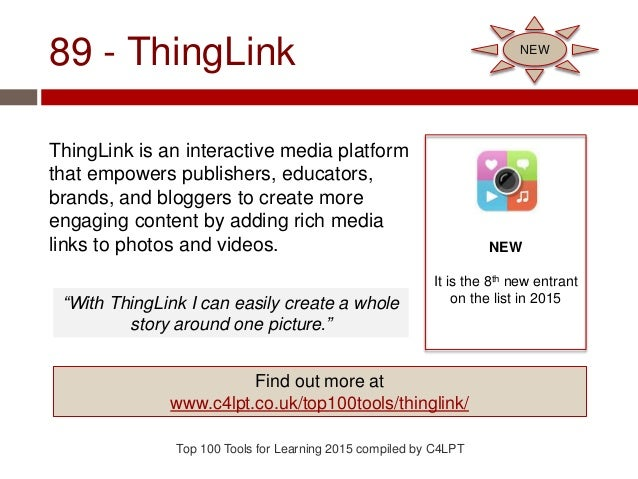 89 - ThingLink ThingLink is an interactive media platform that empowers publishers, educators, brands, and bloggers to cre...