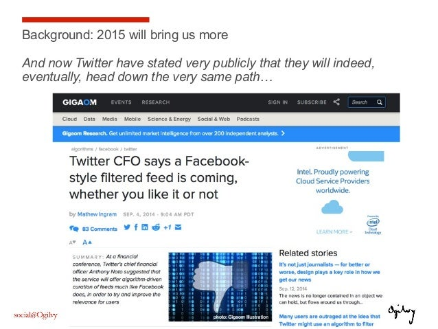 10 Background: 2015 will bring us more And now Twitter have stated very publicly that they will indeed, eventually, head d...