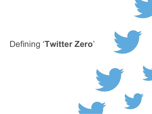 Defining 'Twitter Zero'