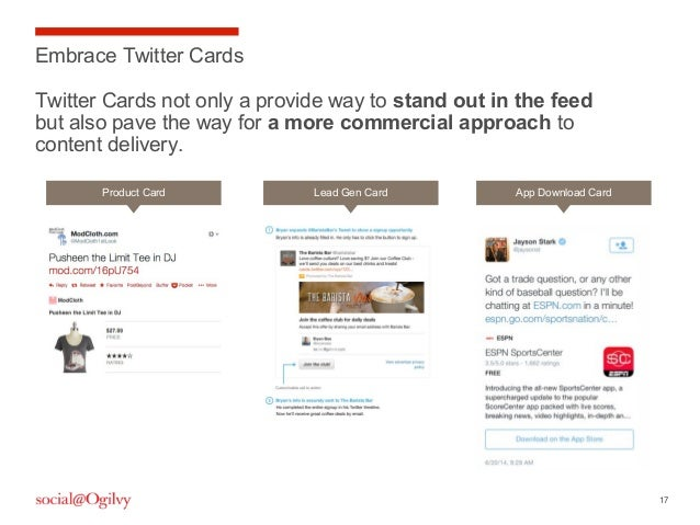 17 Embrace Twitter Cards Twitter Cards not only a provide way to stand out in the feed but also pave the way for a more co...