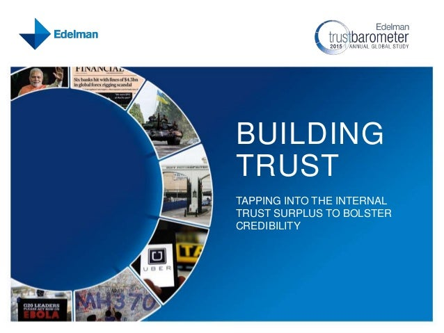 BUILDING TRUST TAPPING INTO THE INTERNAL TRUST SURPLUS TO BOLSTER CREDIBILITY