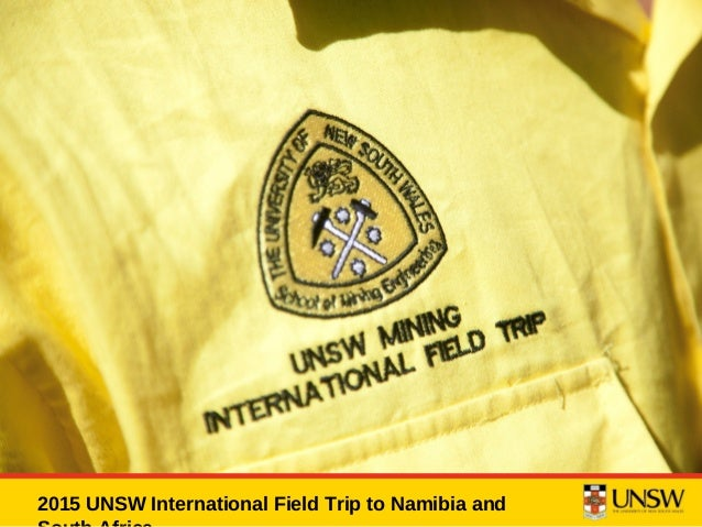 2015 UNSW Mining International Field Trip to Namibia and